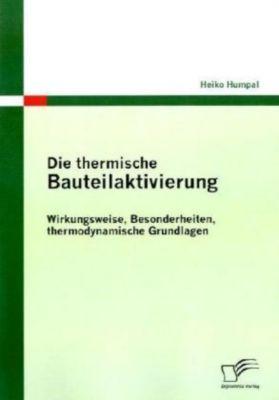 Die thermische Bauteilaktivierung, Heiko Humpal