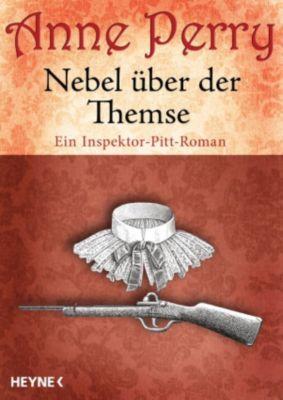 Die Thomas & Charlotte-Pitt-Romane: Nebel über der Themse, Anne Perry