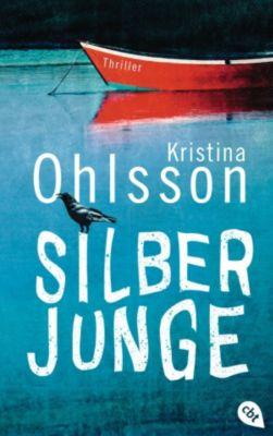 Die Thriller-Reihe: Silberjunge, Kristina Ohlsson