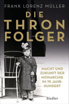 Die Thronfolger - Frank L. Müller |