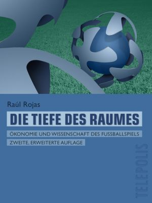 Die Tiefe des Raumes (Telepolis), Raúl Rojas