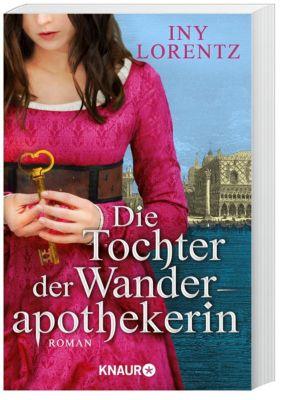 Die Tochter der Wanderapothekerin - Iny Lorentz |