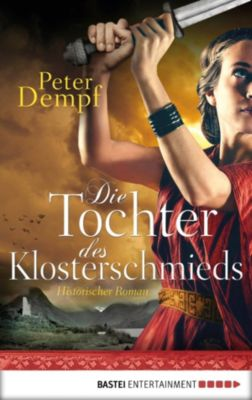 Die Tochter des Klosterschmieds, Peter Dempf