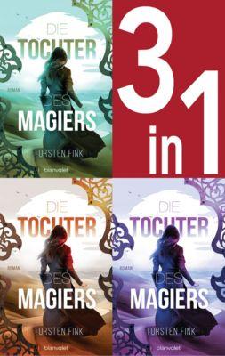 Die Tochter des Magiers Band 1-3: Die Diebin / Die Gefährtin / Die Erwählte (3in1-Bundle), Torsten Fink