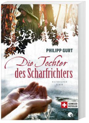 Die Tochter des Scharfrichters, Philipp Gurt