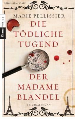 Die tödliche Tugend der Madame Blandel, Marie Pellissier