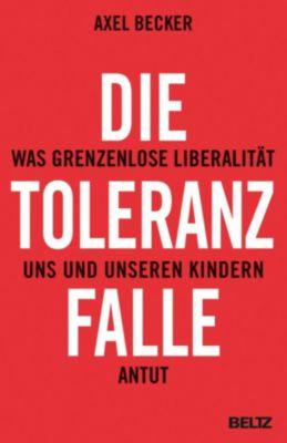 Die Toleranzfalle, Axel Becker