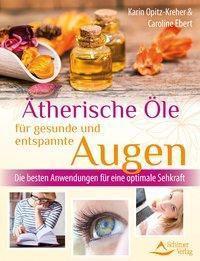 Die Top 7 der ätherischen Öle für gesunde und entspannte Augen