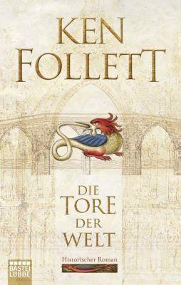 Die Tore der Welt - Ken Follett |