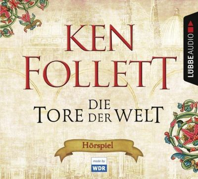 Die Tore der Welt, Hörbuch - Ken Follett |