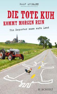 Die tote Kuh kommt morgen rein - Ralf Heimann pdf epub