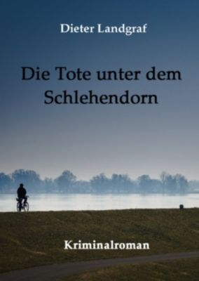 Die Tote unter dem Schlehendorn, Dieter Landgraf