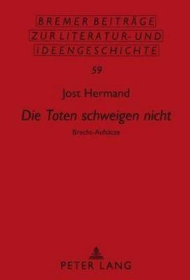 Die Toten schweigen nicht, Jost Hermand