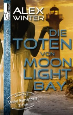 Die Toten von Moonlight Bay - Detective Daryl Simmons 2. Fall, Alex Winter