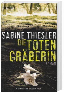 Die Totengräberin, Sabine Thiesler