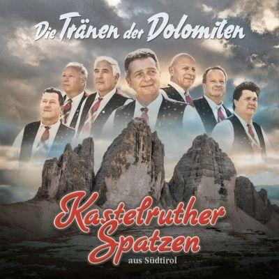 Die Tränen der Dolomiten, Kastelruther Spatzen