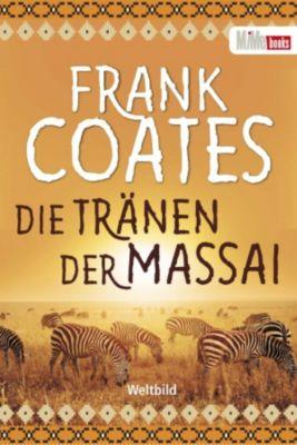 Die Tränen der Massai, Frank Coates