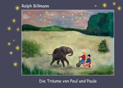 Die Träume von Paul und Paula, Ralph Billmann
