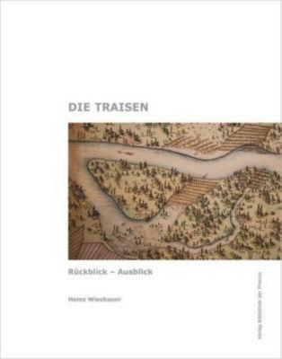Die Traisen - Heinz Wiesbauer |