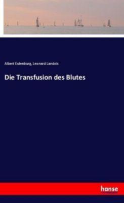 Die Transfusion des Blutes -  pdf epub