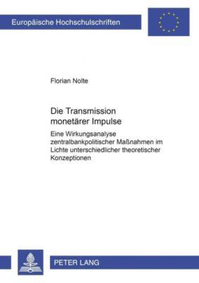 Die Transmission monetärer Impulse, Florian Nolte