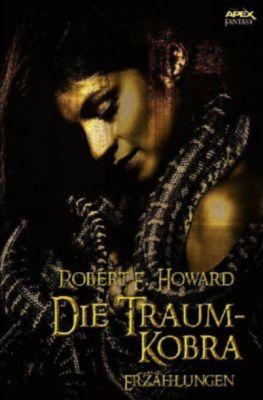 DIE TRAUM-KOBRA - Robert E. Howard |
