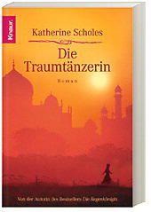 Die Traumtänzerin - Katherine Scholes |