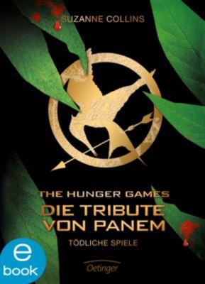 Die Tribute von Panem Band 1: Tödliche Spiele, Suzanne Collins