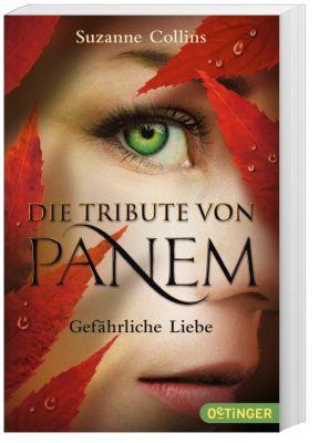 Die Tribute von Panem Band 2: Gefährliche Liebe - Suzanne Collins |