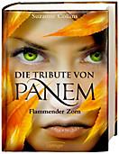 Die Tribute von Panem Band 3: Flammender Zorn