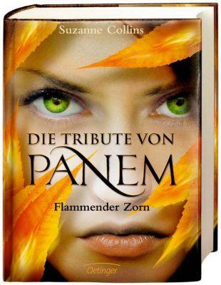 Die Tribute von Panem Band 3: Flammender Zorn, Suzanne Collins
