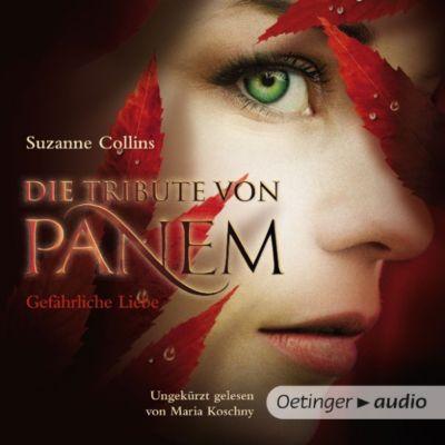 Die Tribute von Panem: Die Tribute von Panem. Gefährliche Liebe, Suzanne Collins