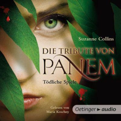 Die Tribute von Panem: Die Tribute von Panem. Tödliche Spiele, Suzanne Collins