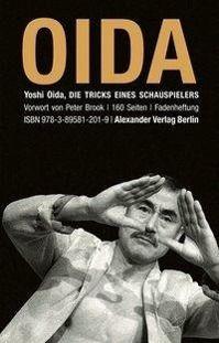 Die Tricks eines Schauspielers, Yoshi Oida, Lorna Marshall