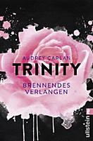 Die Trinity-Serie: Trinity - Brennendes Verlangen