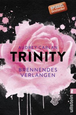 Die Trinity-Serie: Trinity - Brennendes Verlangen, Audrey Carlan