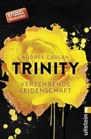 Die Trinity-Serie: Trinity - Verzehrende Leidenschaft