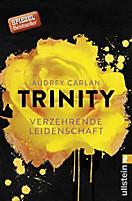 Die Trinity-Serie: Trinity - Verzehrende Leidenschaft, Audrey Carlan