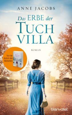 Die Tuchvilla-Saga: Das Erbe der Tuchvilla, Anne Jacobs