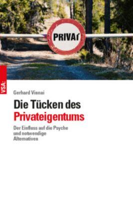 Die Tücken des Privateigentums - Gerhard Vinnai pdf epub