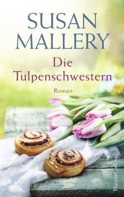 Die Tulpenschwestern, Susan Mallery