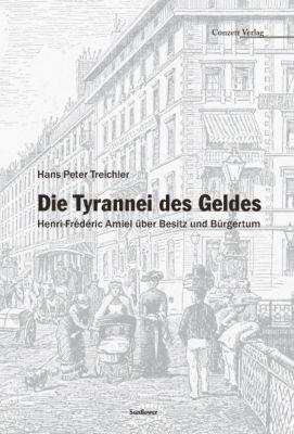 Die Tyrannei des Geldes, Hans P. Treichler