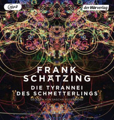 Die Tyrannei des Schmetterlings, 2 MP3-CDs, Frank Schätzing