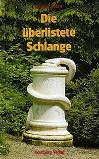 Die überlistete Schlange, Hannes Bosse