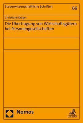 Die Übertragung von Wirtschaftsgütern bei Personengesellschaften - Christiane Krüger pdf epub