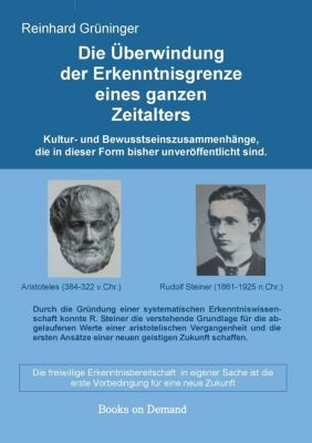 Die Überwindung der Erkenntnisgrenze eines ganzen Zeitalters, Reinhard Grüninger