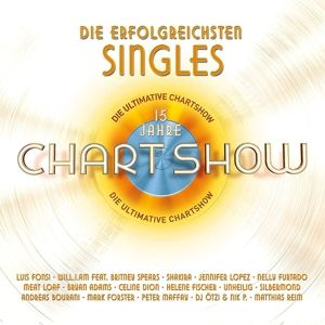 Die ultimative Chartshow - 15 Jahre - Die erfolgreichsten Singles (3 CDs), Various