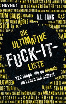 Die ultimative Fuck-it-Liste, A.L. Lang