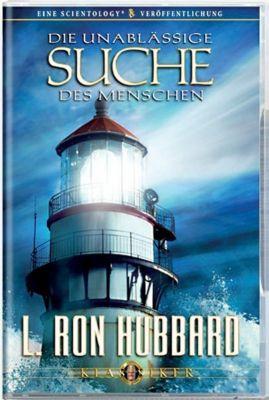 Die unablässige Suche des Menschen, L. Ron Hubbard