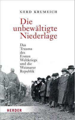 Die unbewältigte Niederlage, Prof. Dr. Gerd Krumeich